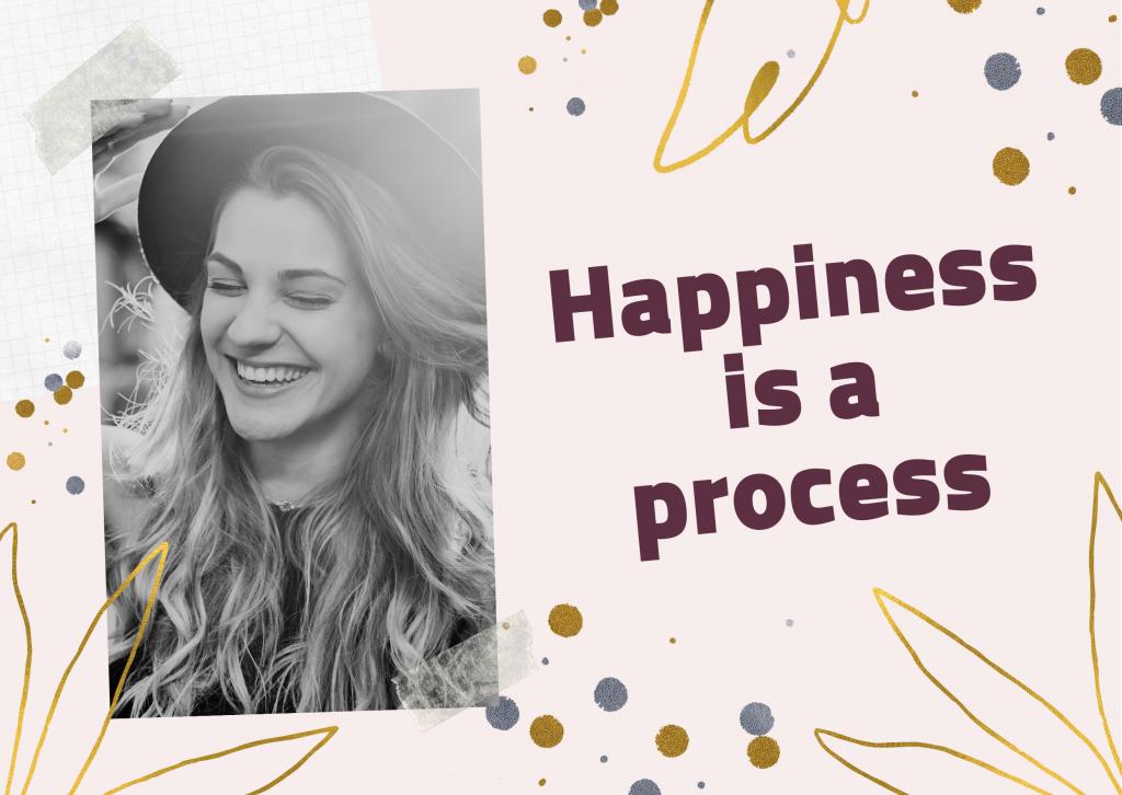 السعادة طريقة لا طريق